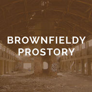 BROWNFIELDY & PROSTORY